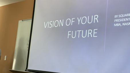 Session 4: Envision Your Future Recap