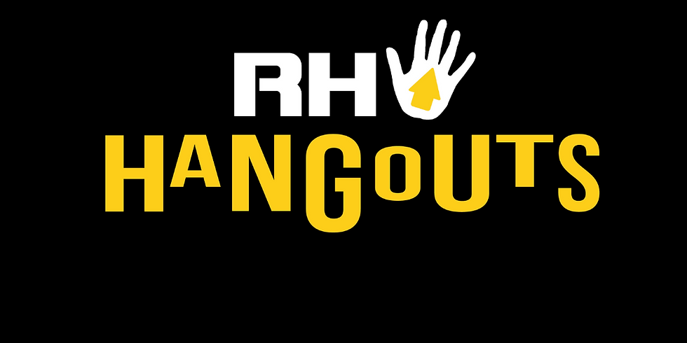 RH Hangouts