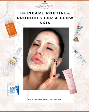 Skincare Routine for a Glow skin