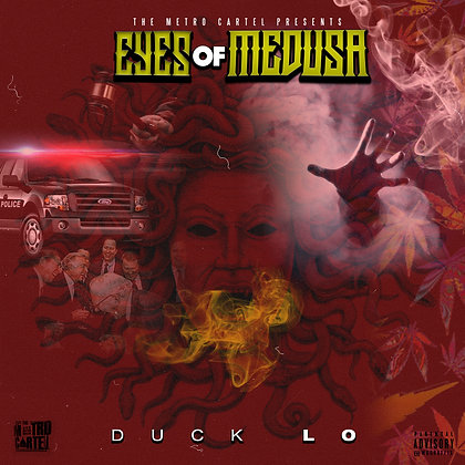 Eyes Of Medusa Mixtape - Duck Lo