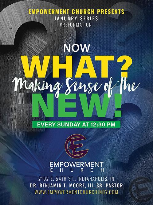 Jan. 2019 Series:  Now What? Making Sense of the New! (CD Series)