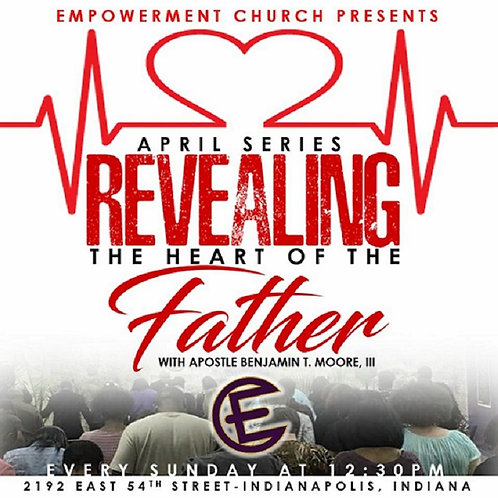 Revealing the Heart of the Father - CD Series