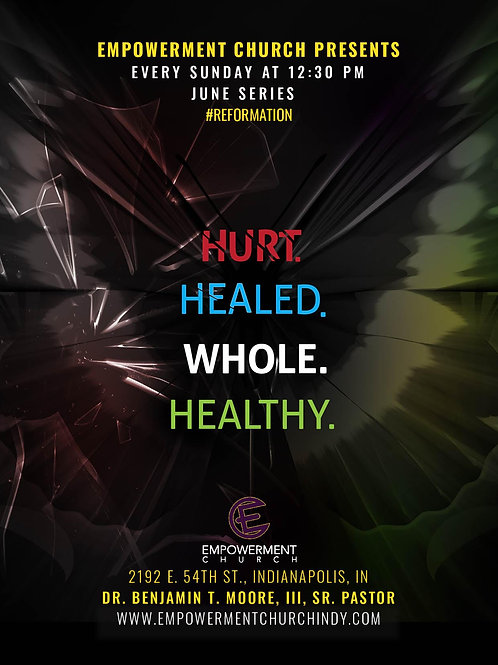 June Series:  Hurt. Healed. Whole. Healthy.