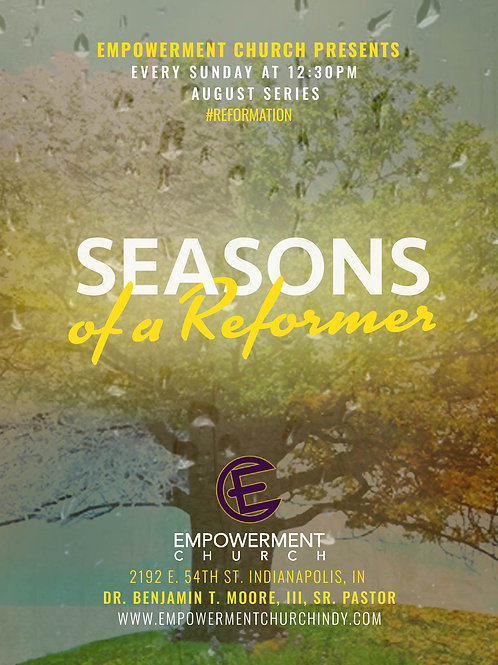 August Series: Seasons of a Reformer