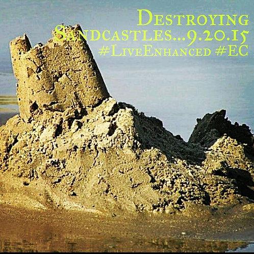 Destroying SandCastles