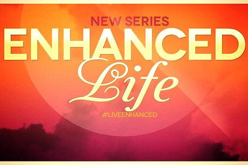 Enhanced Life