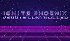 The First Ignite Phoenix Remote Controlled Happened July 15th!