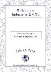 Millennium Industries & CNL