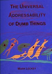 The Universal Addressability of Dumb Thi