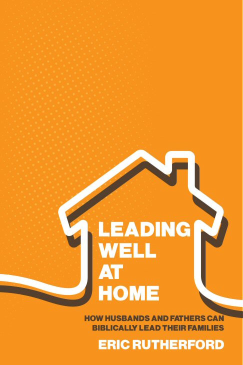 Leading Well at Home (Paperback)