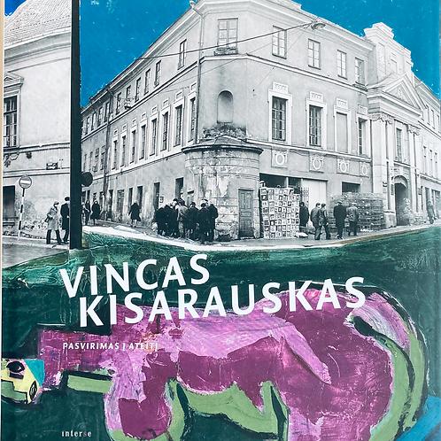 """Monografija-albumas """"Vincas Kisarauskas. Pasvirimas į ateitį"""""""