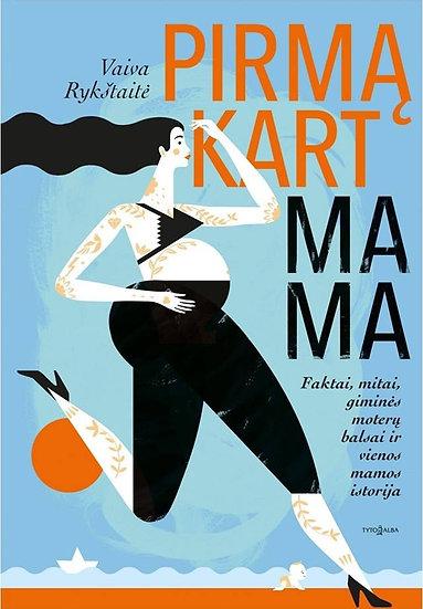 Pirmąkart mama (.pdf)