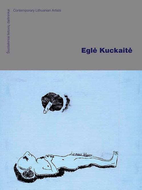 Serija. Šiuolaikiniai Lietuvių dailininkai. Eglė Kuckaitė