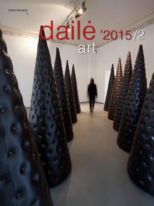 """Žurnalas """"Dailė/Art"""" Nr. 2015/2"""
