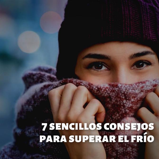¿Tienes mucho frío? 7 sencillos consejos para deshacerte de él rápidamente