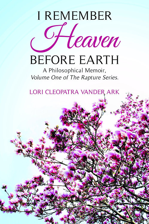 I Remember Heaven Before Earth