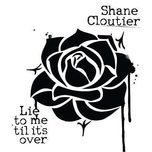"""""""Lie to Me 'til It's Over"""" CD"""