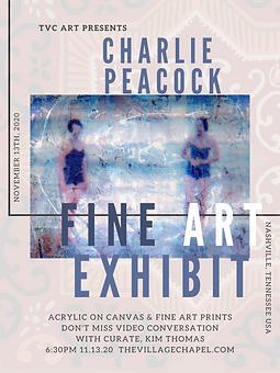 CHARLIE PEACOCK FINE ART EXHIBIT.png