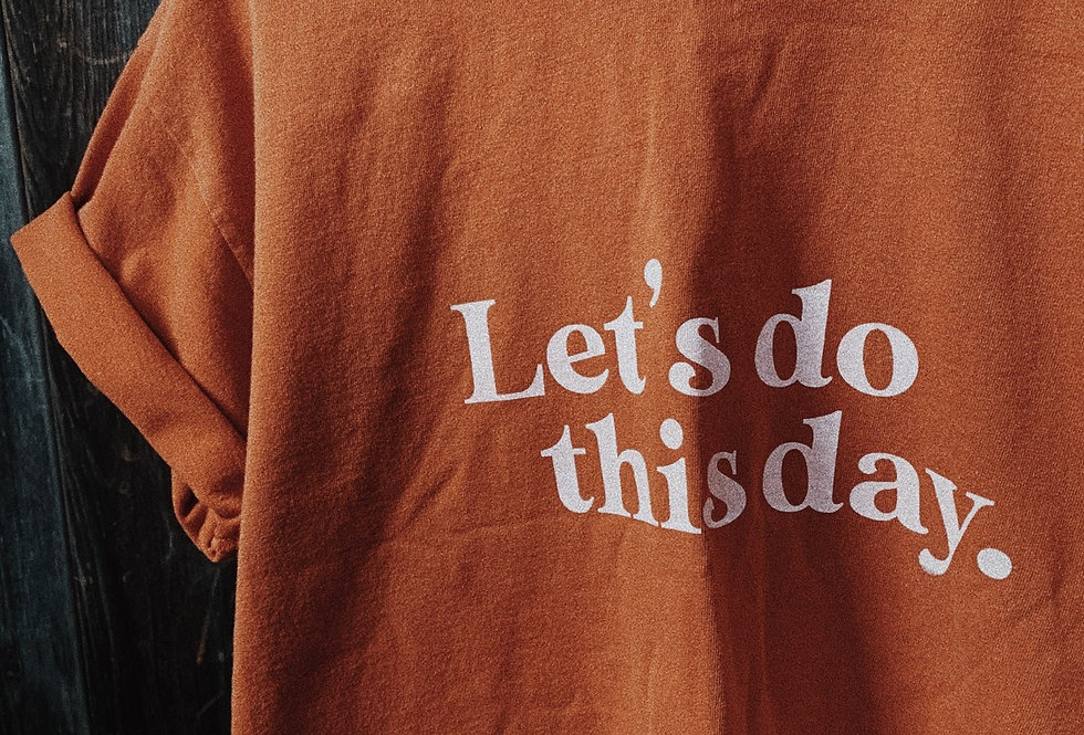 Let's Do This Day Tees