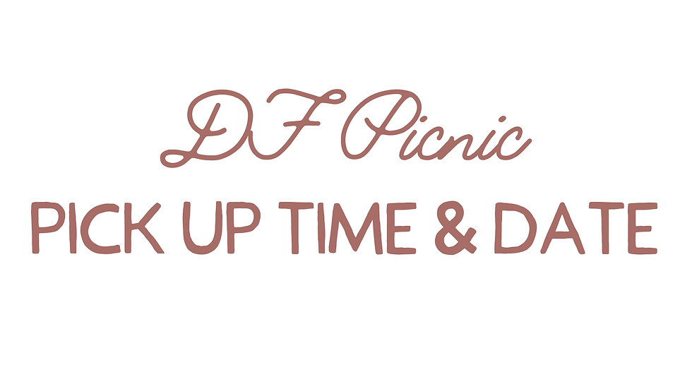 Pick Up Time and Date June 4th, 5th,6th