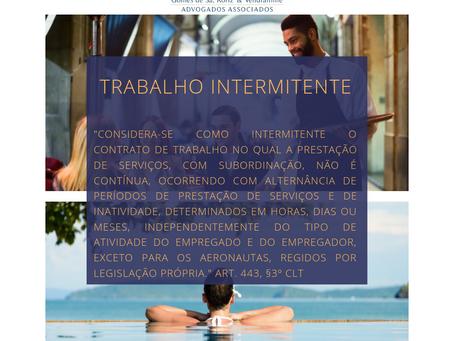 TRABALHO INTERMITENTE – O PATINHO FEIO DA RELAÇÃO DE EMPREGO