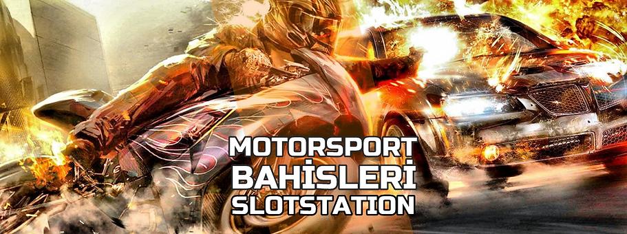 Slotstation Spor Motorsport Bahisleri
