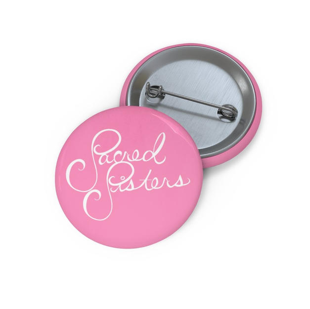 Sacred Sisters Button Pin