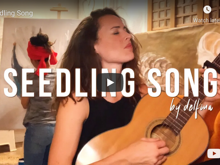 Seedling Song