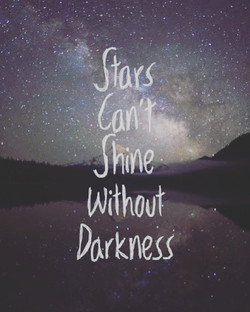 When it's dark, look for the stars 🌟✨✨