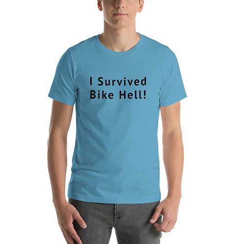 I Survived Bike Hell! Short-Sleeve Unisex T-Shirt