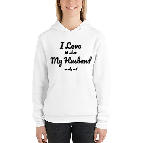 I Love it when My Husband works out Unisex hoodie
