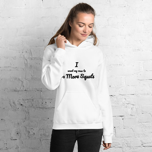I Want My Man To Do More Squats JRT Logo Unisex Hoodie