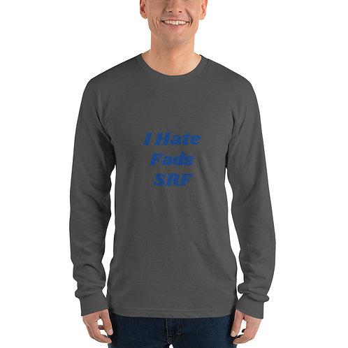 I Hate Fads SRF Long sleeve t-shirt
