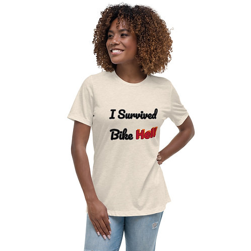 I Survived Bike Hell Women's Relaxed T-Shirt