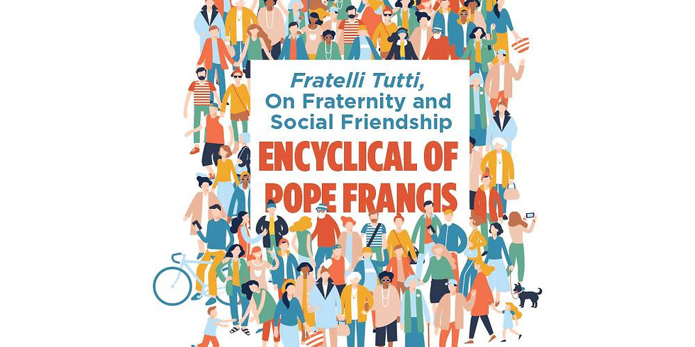 Sutton Deanery Pastoral Council: Fratelli Tutti