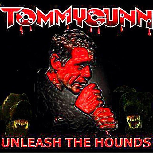 Unleash The Hounds Album