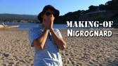 Making-of Nigrognard