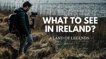 Ireland - Land of Legends