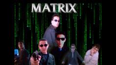 MATRIX - Mon 1er court-métrage amateur