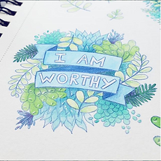 I Am Worthy Affirmational Watercolor art and self-care related art and gifts