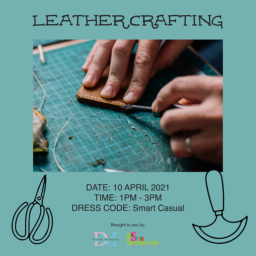 Leather Crafting Fever (CALLING OUT GENTLEMEN)