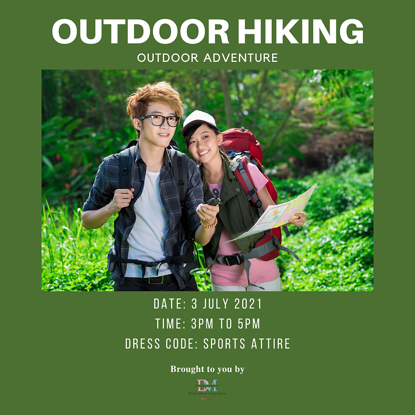Outdoor Hiking (LAST SLOT FOR GENTS)