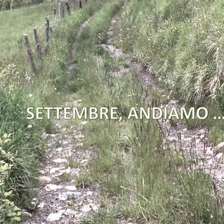 SETTEMBRE, ANDIAMO....