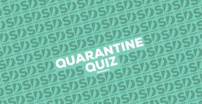 Quarantine Quiz answers