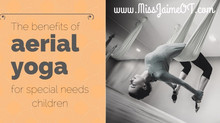 The Benefits of Aerial Yoga & Special Needs Children