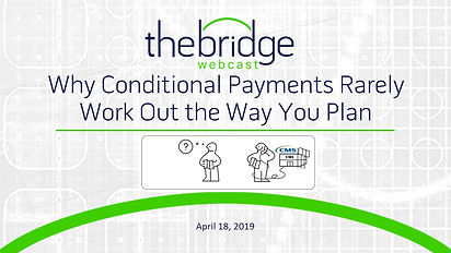 Why Conditional Payments Rarely Work Out