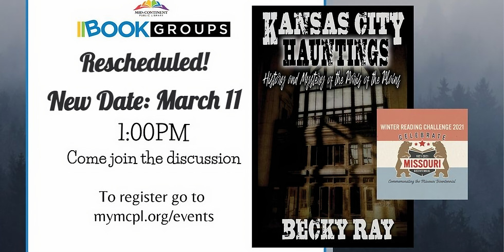 MCPL Book Group - Kansas City Hauntings by Becky Ray