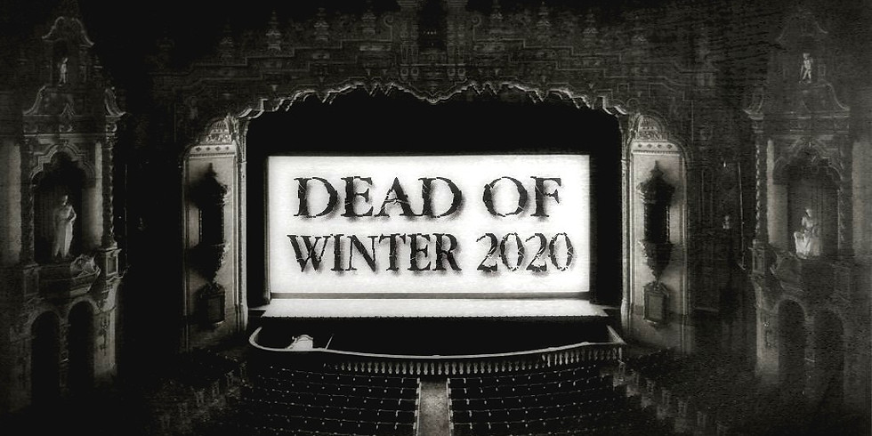 """DEAD OF WINTER"" FESTIVAL"