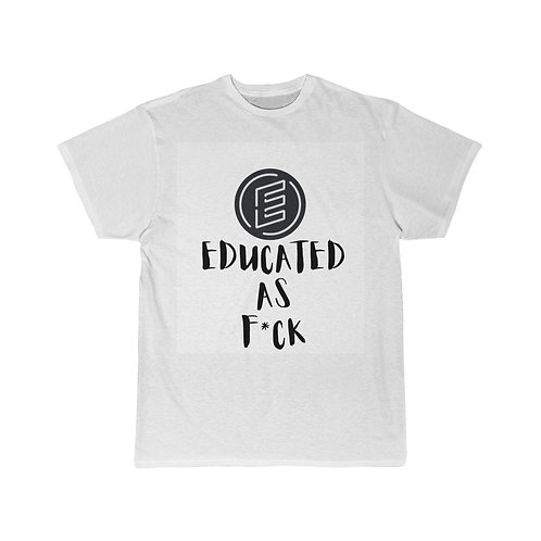 Educated as F*ck Short Sleeve Tee