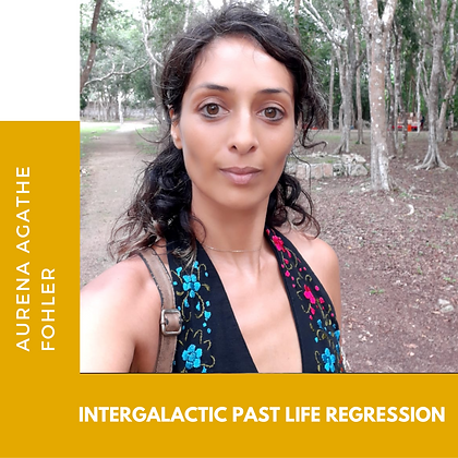 8 - Intergalactic past life regression